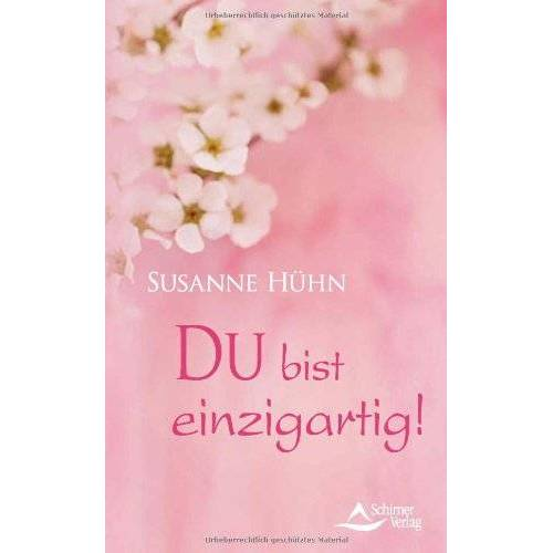 Susanne Hühn - DU bist einzigartig - Preis vom 16.04.2021 04:54:32 h