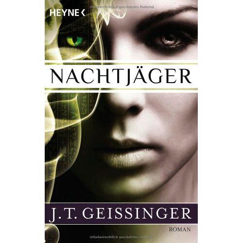J.T. Geissinger - Nachtjäger: Nachtjäger 1 - Preis vom 03.05.2021 04:57:00 h