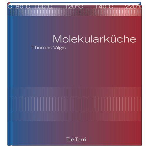 Thomas Vilgis - Die Molekularküche - Preis vom 05.09.2020 04:49:05 h