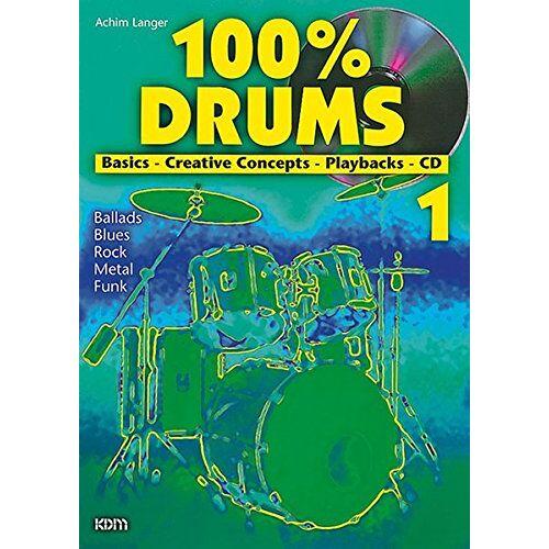 Achim Langer - 100% Drums (Buch & CD) - Preis vom 06.03.2021 05:55:44 h