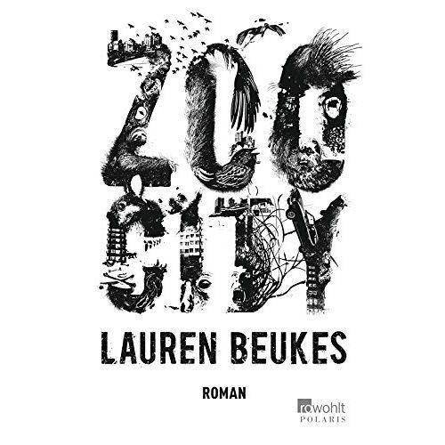 Lauren Beukes - Zoo City - Preis vom 16.04.2021 04:54:32 h