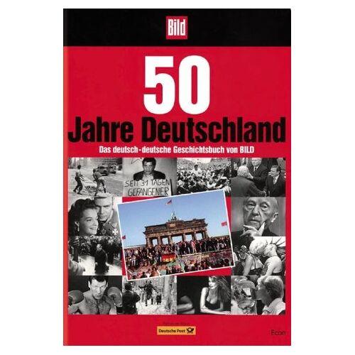 - 50 Jahre Deutschland. Das deutsch-deutsche Geschichtsbuch von BILD - Preis vom 14.04.2021 04:53:30 h
