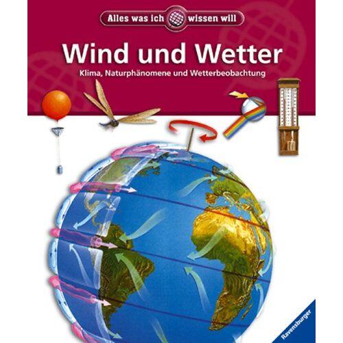 Sally Morgan - Alles was ich wissen will: Wind und Wetter: Klima, Naturphänomene und Wetterbeobachtung - Preis vom 16.05.2021 04:43:40 h
