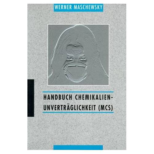 Werner Maschewsky - Handbuch Chemikalienunverträglichkeit (MCS) - Preis vom 03.12.2020 05:57:36 h
