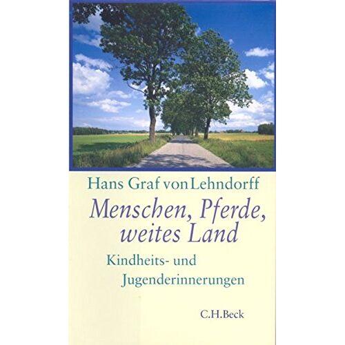 Lehndorff, Hans Graf von - Menschen, Pferde, weites Land: Kindheits- und Jugenderinnerungen - Preis vom 18.04.2021 04:52:10 h