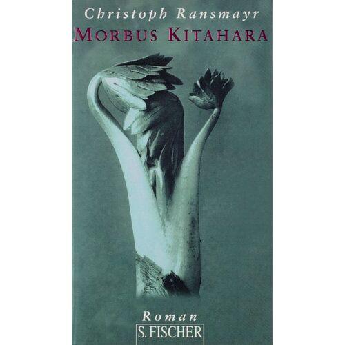 Christoph Ransmayr - Morbus Kitahara: Roman - Preis vom 15.10.2020 04:56:03 h