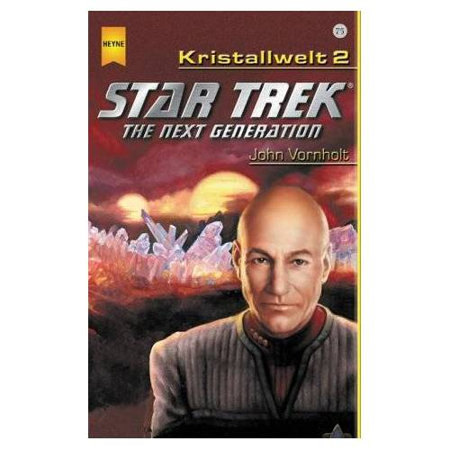 John Vornholt - Star Trek, The Next Generation, Die Kristallwelt - Preis vom 18.04.2021 04:52:10 h