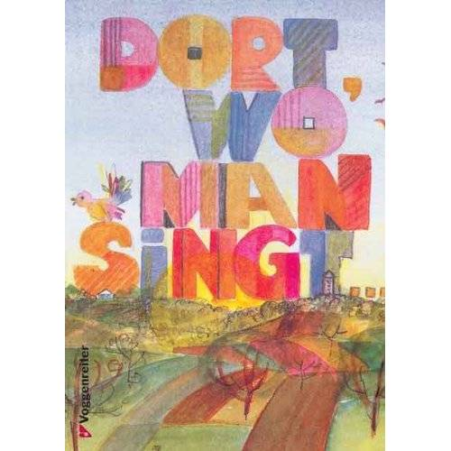 - Dort wo man singt. Liedersammlung - Preis vom 23.01.2021 06:00:26 h