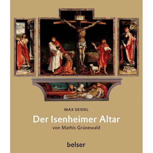Max Seidel - Der Isenheimer Altar - Preis vom 27.02.2021 06:04:24 h