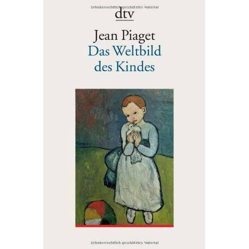 Jean Piaget - Das Weltbild des Kindes - Preis vom 07.05.2021 04:52:30 h