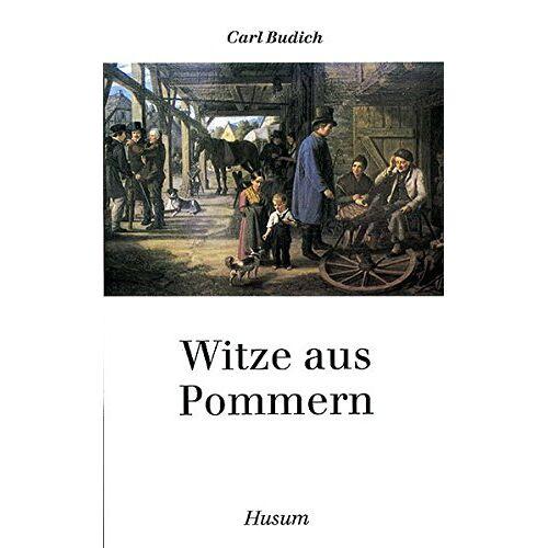 Carl Budich - Witze aus Pommern (Husum-Taschenbuch) - Preis vom 26.01.2021 06:11:22 h