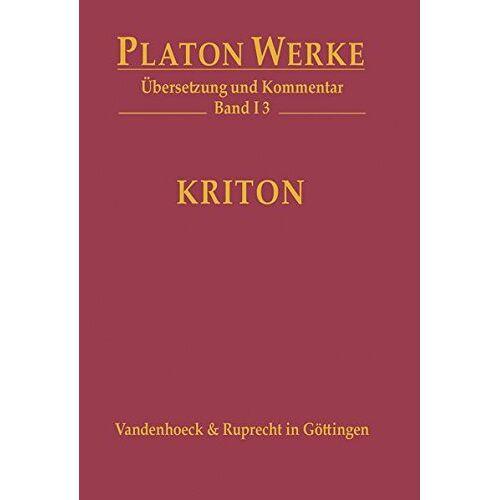 Platon - Platon Werke. Übersetzung und Kommentar: Kriton: Übersetzung und Kommentar - Preis vom 22.01.2020 06:01:29 h