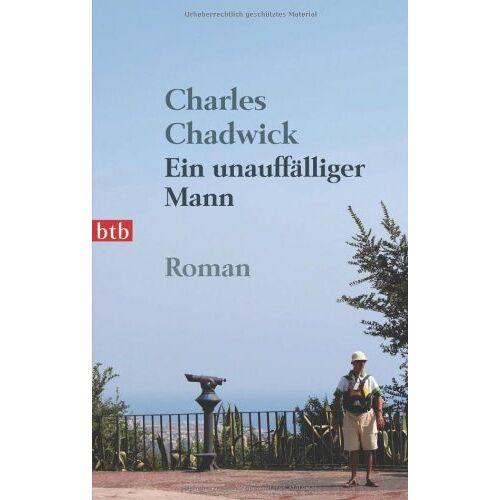 Charles Chadwick - Ein unauffälliger Mann: Roman - Preis vom 15.05.2021 04:43:31 h