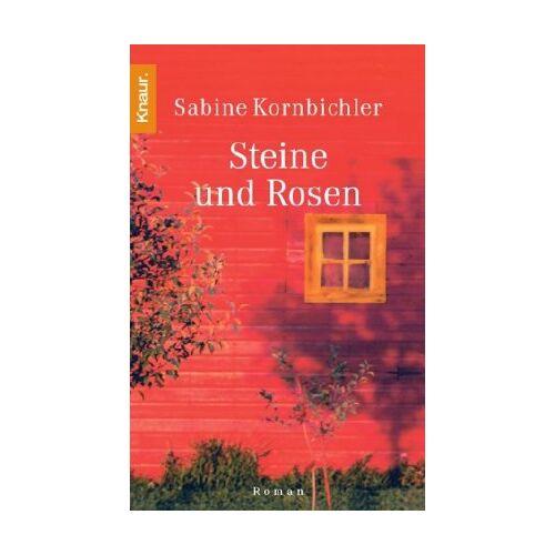 Sabine Kornbichler - Steine und Rosen - Preis vom 26.02.2021 06:01:53 h