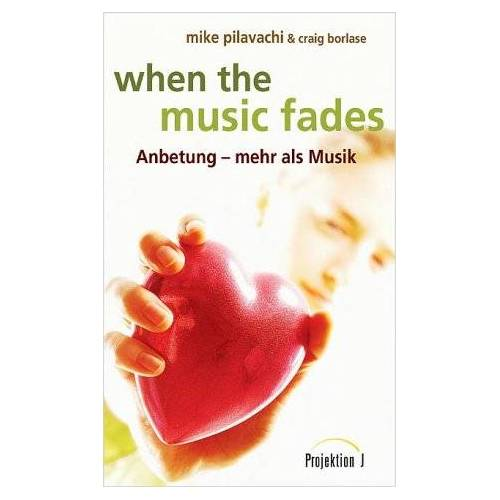 Mike Pilavachi - when the music fades - Preis vom 23.02.2021 06:05:19 h