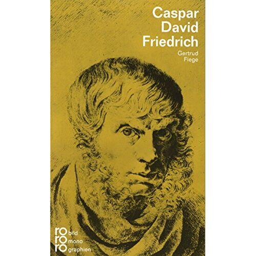 Gertrud Fiege - Caspar David Friedrich - Preis vom 03.12.2020 05:57:36 h