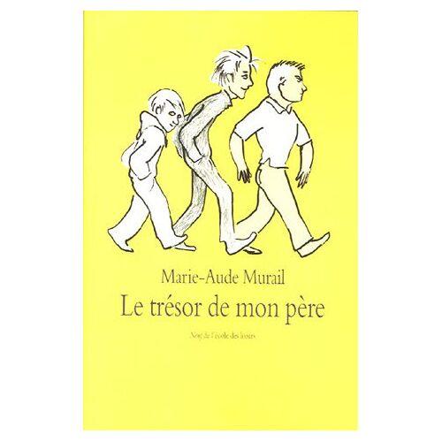 Marie-Aude Murail - Le trésor de mon père - Preis vom 26.02.2021 06:01:53 h