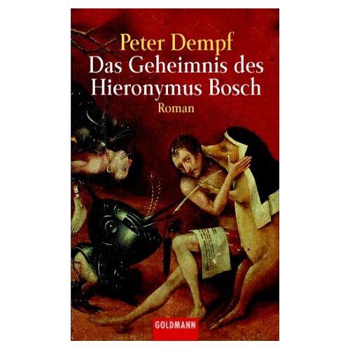 Peter Dempf - Das Geheimnis des Hieronymus Bosch. - Preis vom 03.05.2021 04:57:00 h