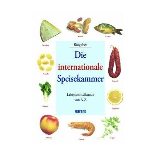 - Die internationale Speisekammer: Lebensmittelkunde von A-Z - Preis vom 18.04.2021 04:52:10 h