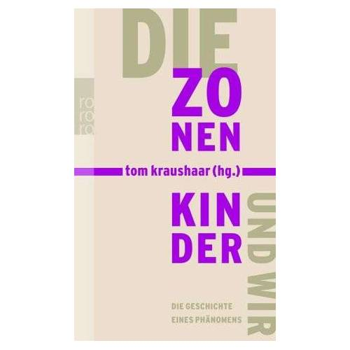Tom Kraushaar - Die Zonenkinder und Wir - Preis vom 23.02.2021 06:05:19 h