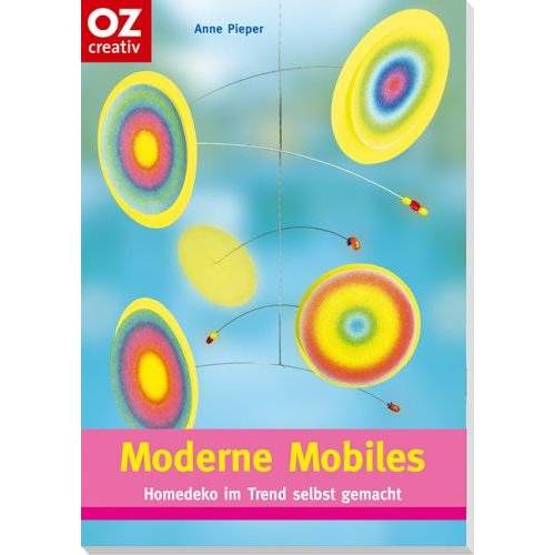 Anne Pieper - Moderne Mobiles - Preis vom 26.05.2020 05:00:54 h