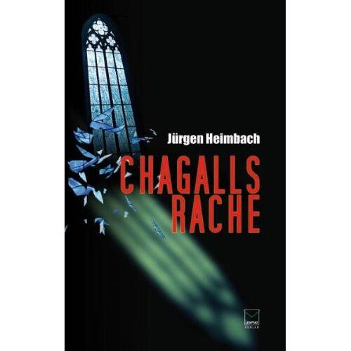 Jürgen Heimbach - Chagalls Rache - Preis vom 16.04.2021 04:54:32 h