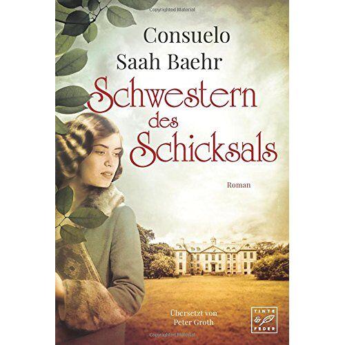 Baehr, Consuelo Saah - Schwestern des Schicksals - Preis vom 19.04.2021 04:48:35 h