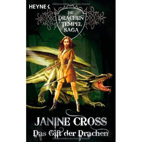 Janine Cross - Das Gift der Drachen. Die Drachen-Tempel-Saga 03. - Preis vom 05.09.2020 04:49:05 h