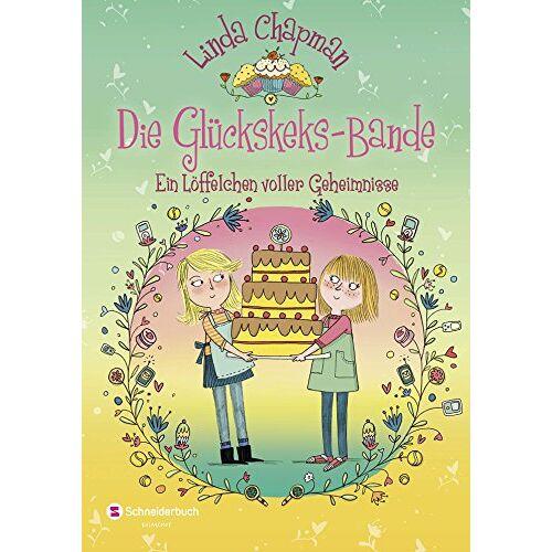 Linda Chapman - Die Glückskeks-Bande, Band 02: Ein Löffelchen voller Geheimnisse - Preis vom 06.05.2021 04:54:26 h