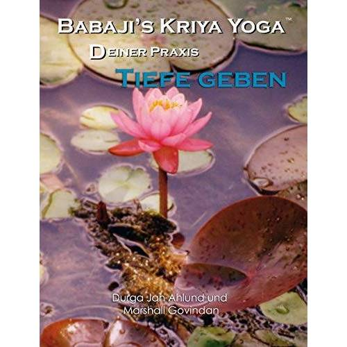 Marshall Babaji´s Kriya Yoga - Deiner Praxis Tiefe geben - Preis vom 13.11.2019 05:57:01 h