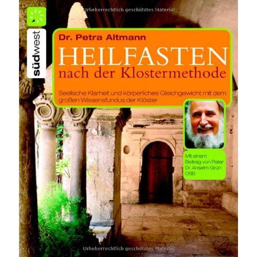 Petra Altmann - Heilfasten nach der Klostermethode - Preis vom 05.05.2021 04:54:13 h