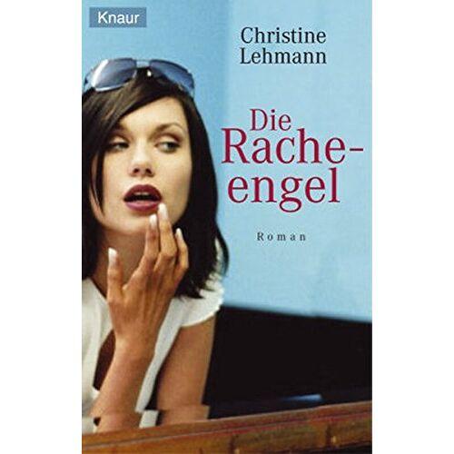 Christine Lehmann - Die Rache-Engel - Preis vom 05.09.2020 04:49:05 h