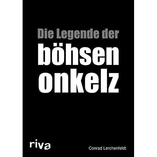 Conrad Lerchenfeldt - Die Legende der böhsen onkelz - Preis vom 21.04.2021 04:48:01 h