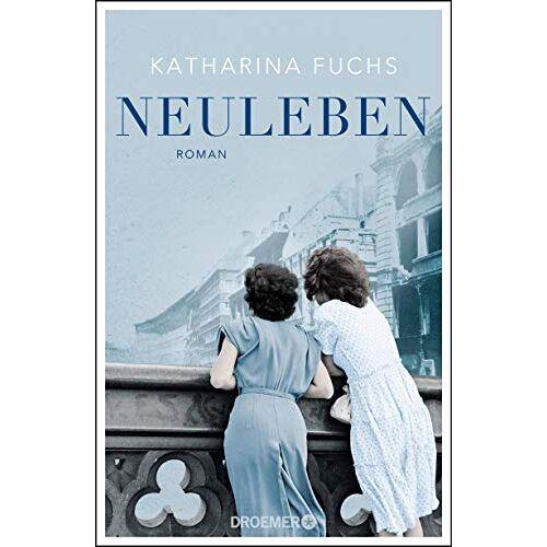 Katharina Fuchs - Neuleben: Roman - Preis vom 20.10.2020 04:55:35 h