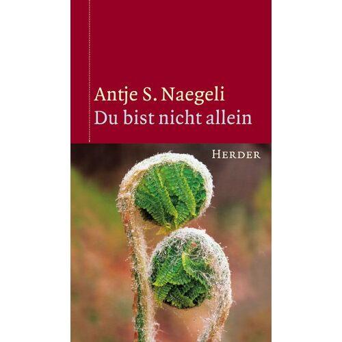 Naegeli, Antje S. - Du bist nicht allein - Preis vom 05.09.2020 04:49:05 h