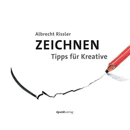 Albrecht Rissler - ZEICHNEN: Tipps für Kreative - Preis vom 19.10.2019 05:00:42 h