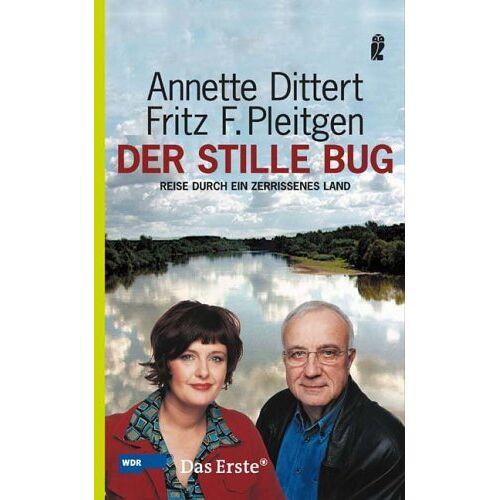 Annette Dittert - Der stille Bug: Reise durch ein zerissenes Land - Preis vom 20.10.2020 04:55:35 h