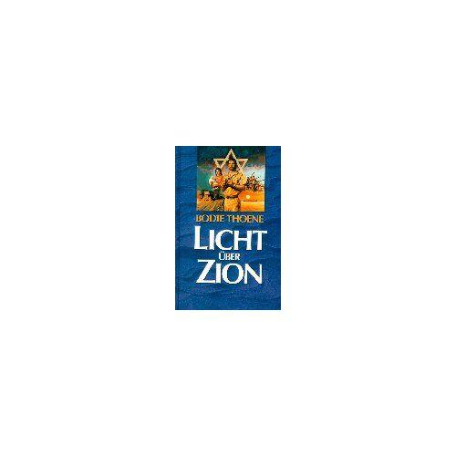 Bodie Thoene - Licht über Zion - Preis vom 23.01.2021 06:00:26 h