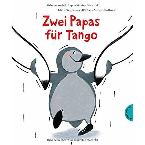 Edith Schreiber-Wicke - Zwei Papas für Tango - Preis vom 17.10.2019 05:09:48 h