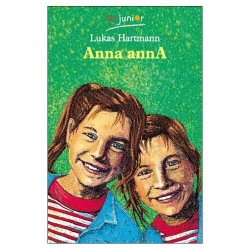Lukas Hartmann - Anna annA ( ab 10 J.). - Preis vom 06.09.2020 04:54:28 h