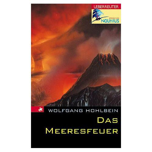Wolfgang Hohlbein - Operation Nautilus. Das Meeresfeuer - Preis vom 08.05.2021 04:52:27 h