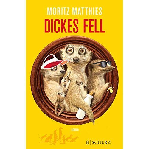 Moritz Matthies - Dickes Fell: Roman - Preis vom 20.10.2020 04:55:35 h