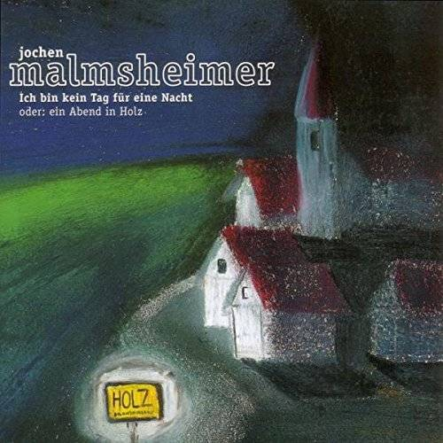 Jochen Malmsheimer - Ich bin kein Tag für eine Nacht oder: Ein Abend in Holz, 2-CD-Set - Preis vom 20.10.2020 04:55:35 h