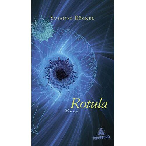 Susanne Röckel - Rotula: Roman - Preis vom 15.05.2021 04:43:31 h