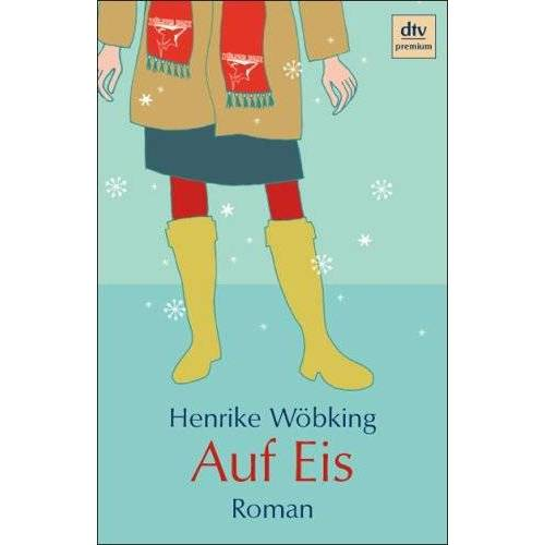 Henrike Wöbking - Auf Eis. - Preis vom 28.02.2021 06:03:40 h