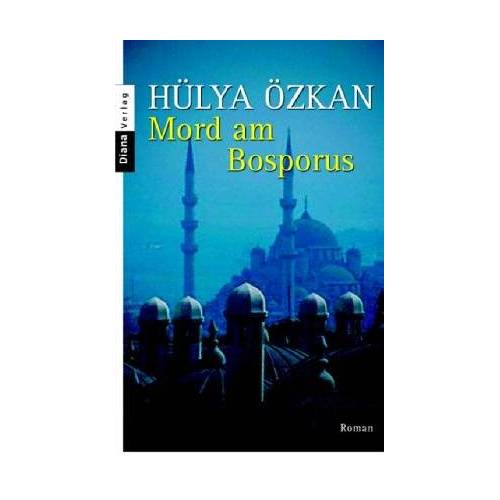 Hülya Özkan - Mord am Bosporus: Roman - Preis vom 03.09.2020 04:54:11 h