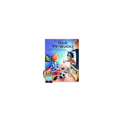 Bärbel Spathelf - Der TV-Gucki: oder Über den richtigen Umgang mit Fernsehen und Computerspielen - Preis vom 05.05.2021 04:54:13 h