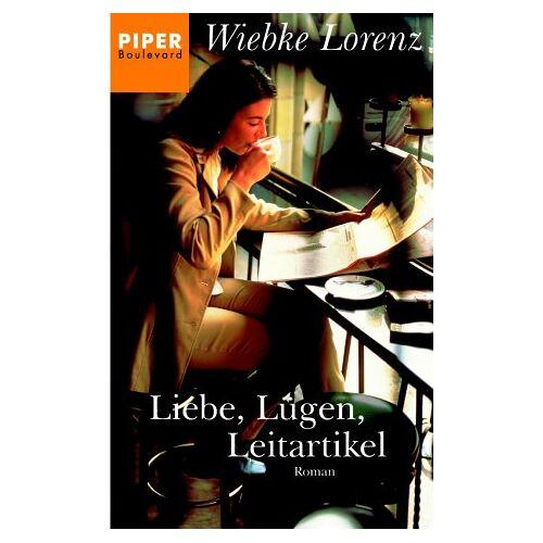Wiebke Lorenz - Liebe, Lügen, Leitartikel: Roman - Preis vom 18.10.2020 04:52:00 h