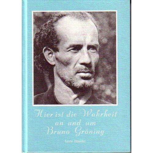 Grete Häusler - Hier ist die Wahrheit an und um Bruno Gröning - Preis vom 20.10.2020 04:55:35 h