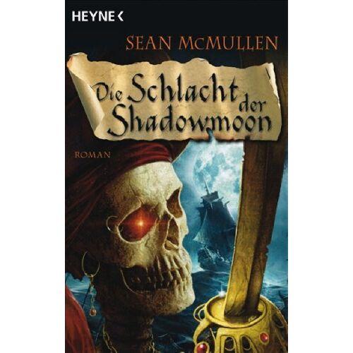Sean McMullen - Die Mondwelten-Saga, Bd. 4: Die Schlacht der Shadowmoon - Preis vom 06.05.2021 04:54:26 h